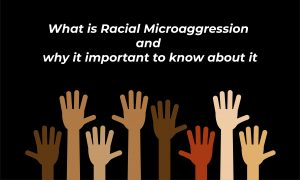 Racial Microaggression